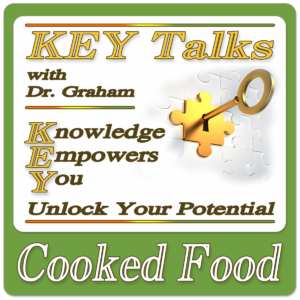 KEY Talk – Discover the Dangers of Cooked Food