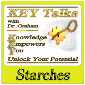 KEY Talk – The Starch Myth