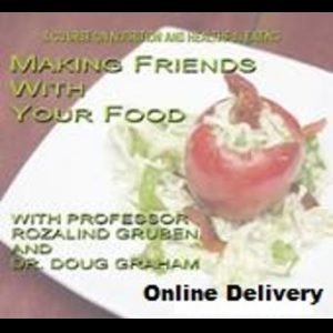 Making Friends With Your Food – Online Only