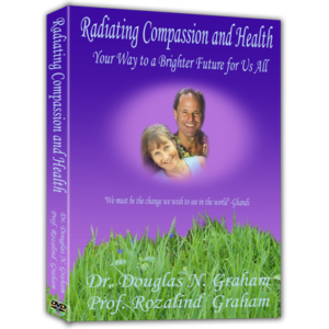Radiating Compassion and Health (2-DVD Video Set)