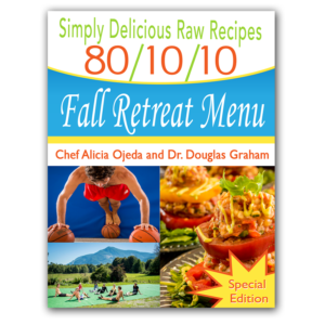 Simply Delicious  80/10/10 Fall Retreat Menu Special Edition (80/10/10 Raw Food Recipes)